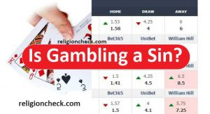 Is Gambling a Sin in Islam, Christianity, Hindu or Any Religion?