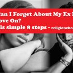 How-Can-I-Forget-About-My-Ex-Fast-and-Move-On.