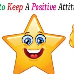 Staying calm and positive in life secrets