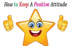Staying Positive in Life