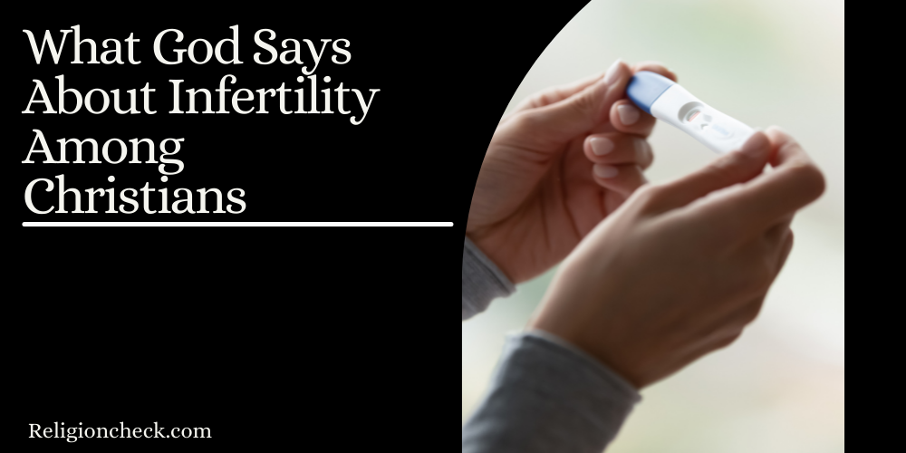 What God Says About Infertility Among Christians