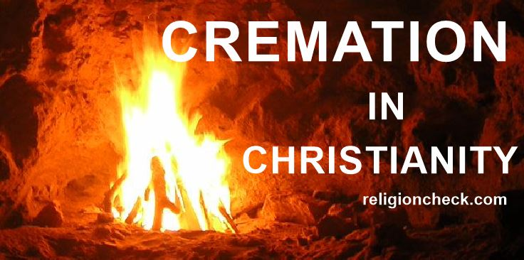 Cremation in Christianity