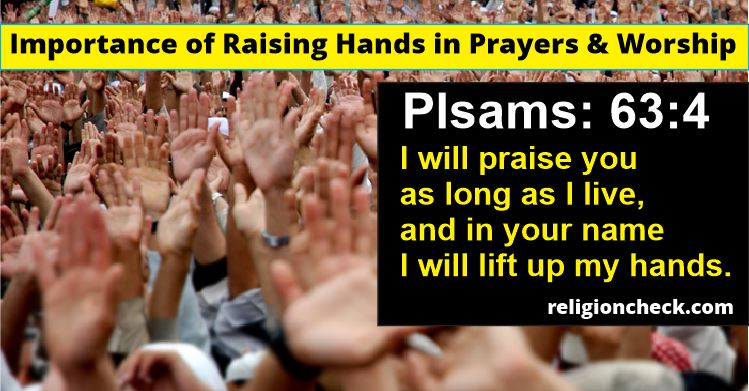 Importance of Raising Hands in Prayers & Worship Scripture