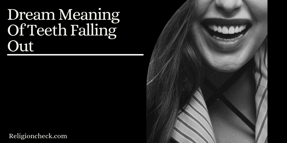 Dream Meaning Of Teeth Falling Out