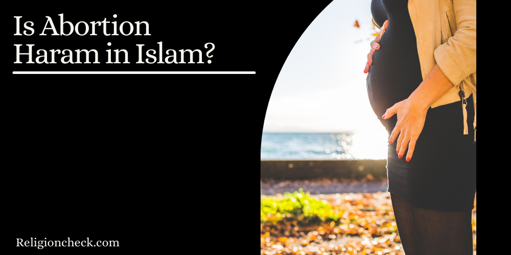 Is Abortion Haram in Islam?